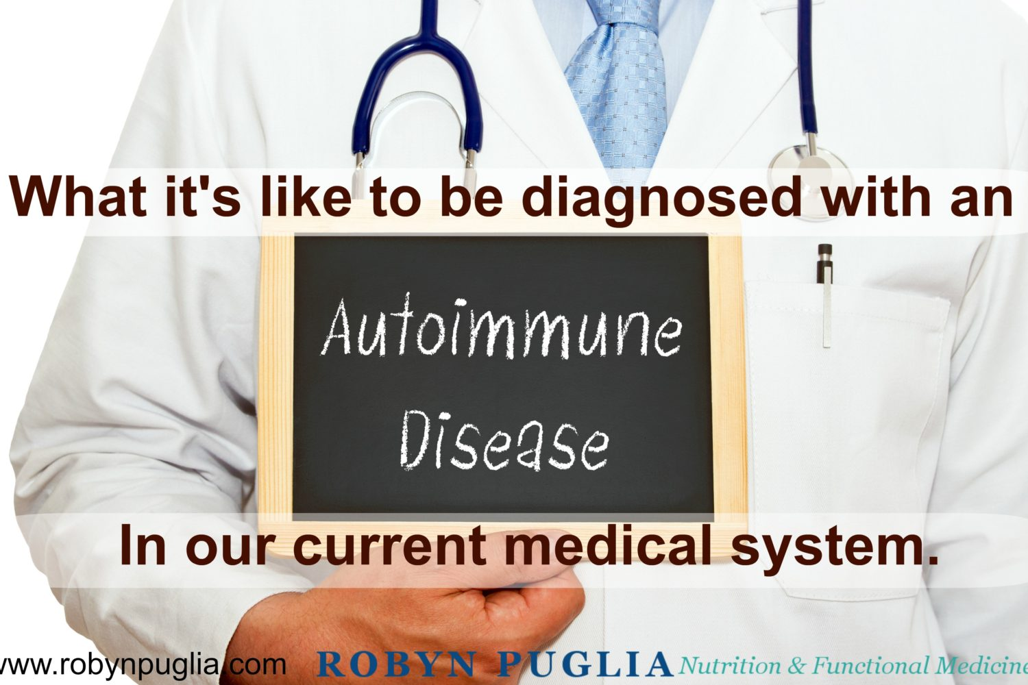 Autoimmune disease and the current medical system