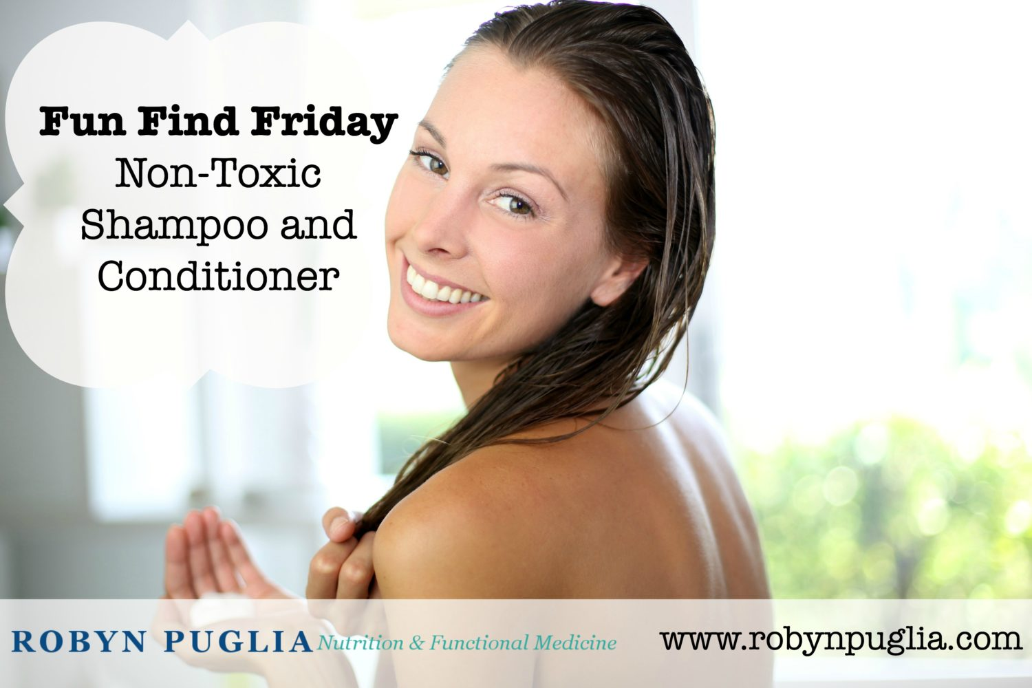 Fun Find Friday - Non-Toxic Shampoo and Conditioner