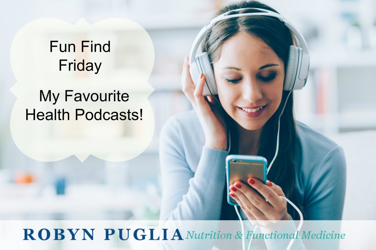 Fun Find Friday - My Favourite Healthy Podcasts