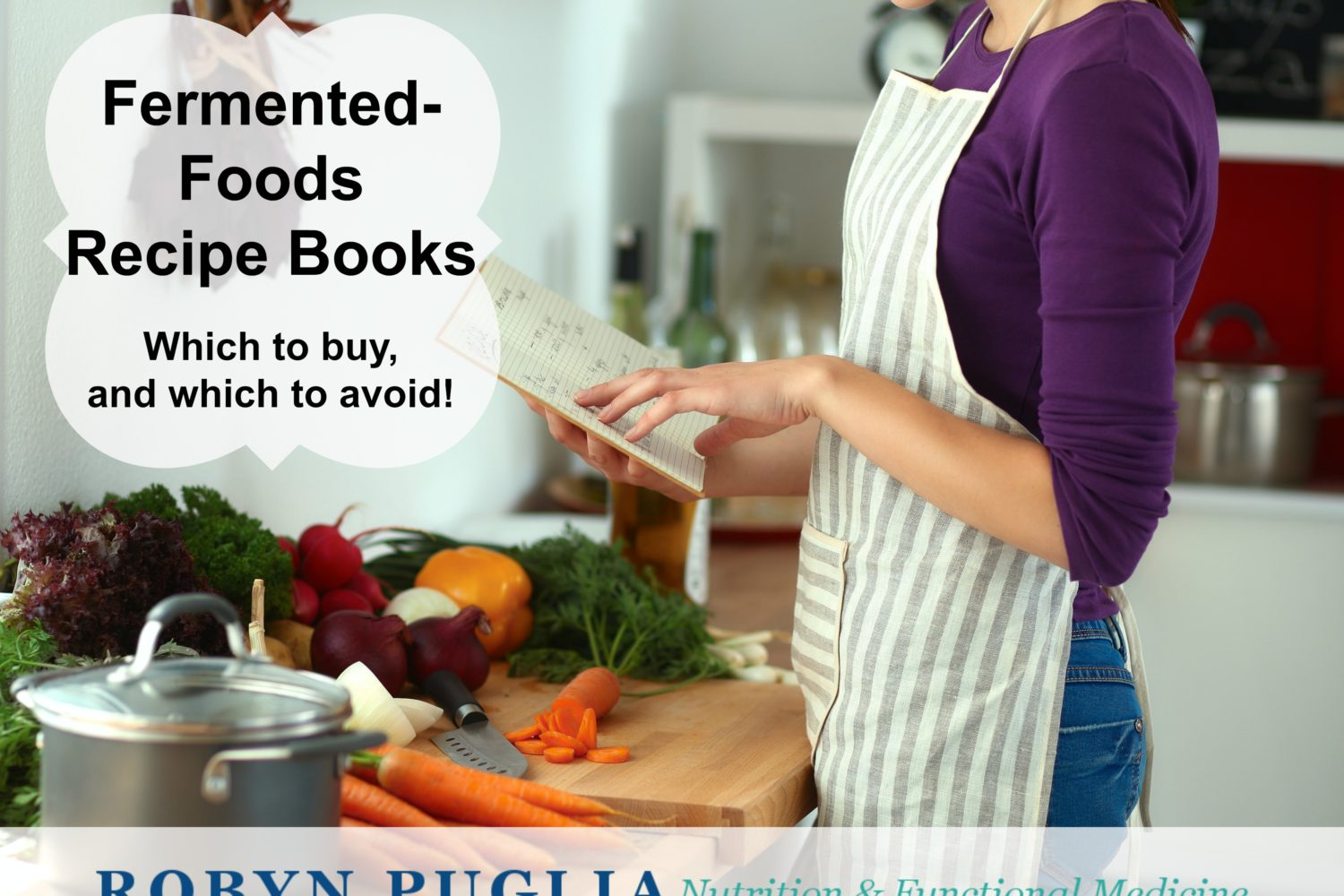 Fermented Foods Recipe Books. which to buy and which to avoid.