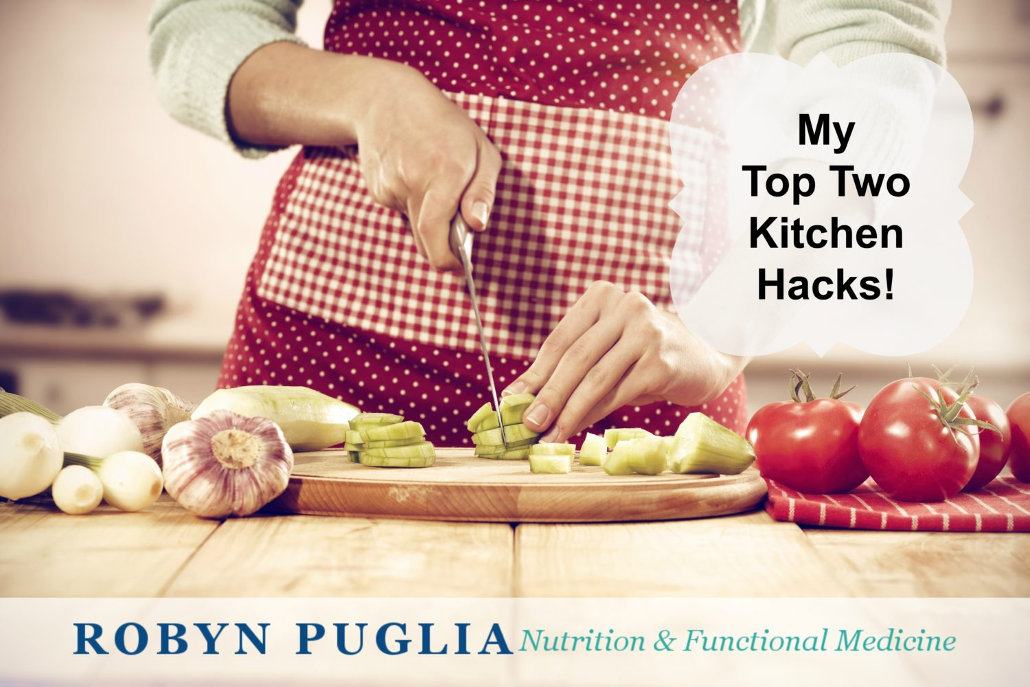 My Top 2 Kitchen Hacks