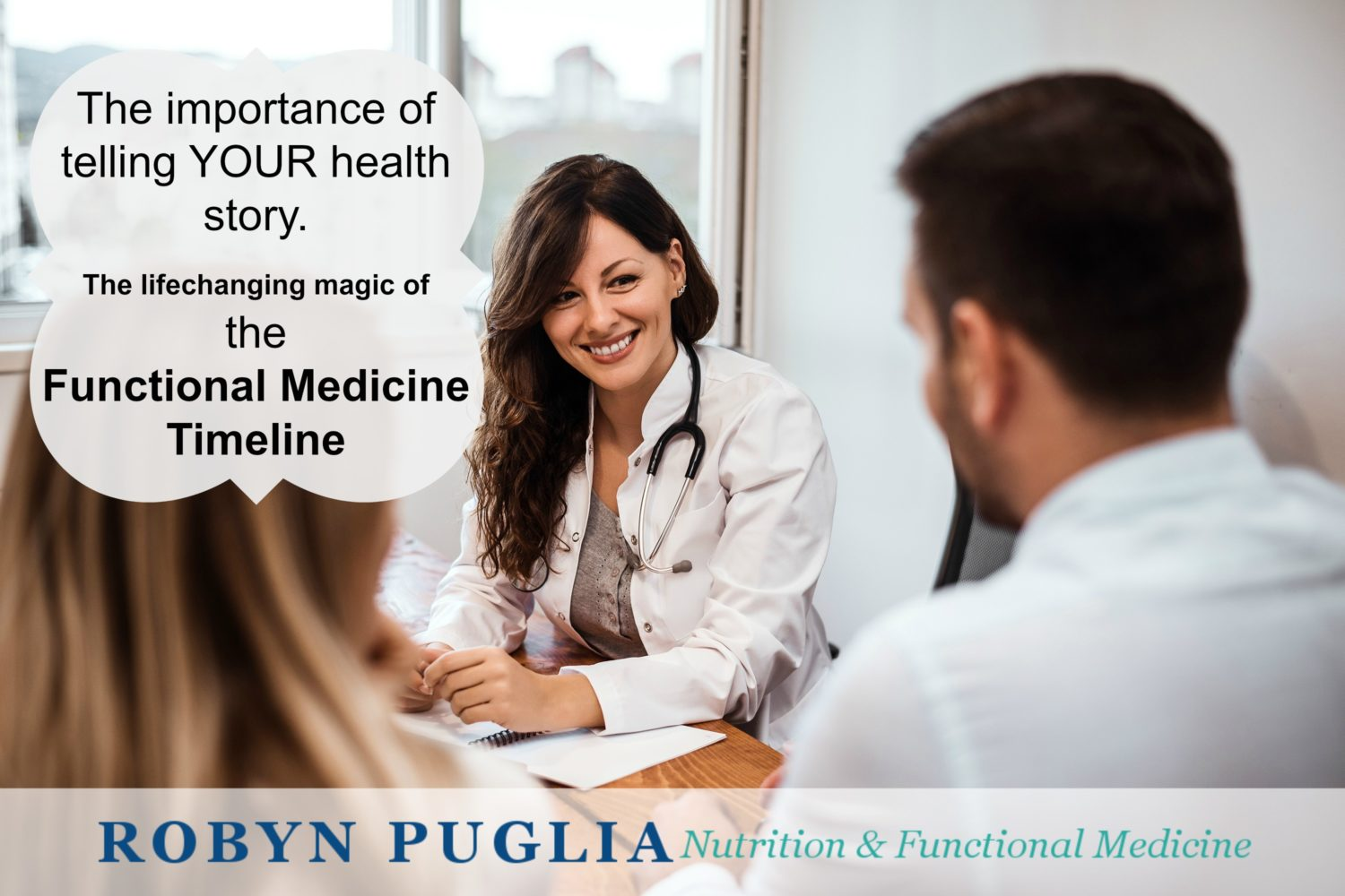 The Importance of Telling YOUR Story – The Magic of the Functional Medicine Timeline