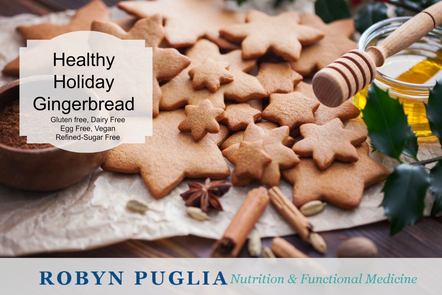 Healthy Holiday Gingerbread
