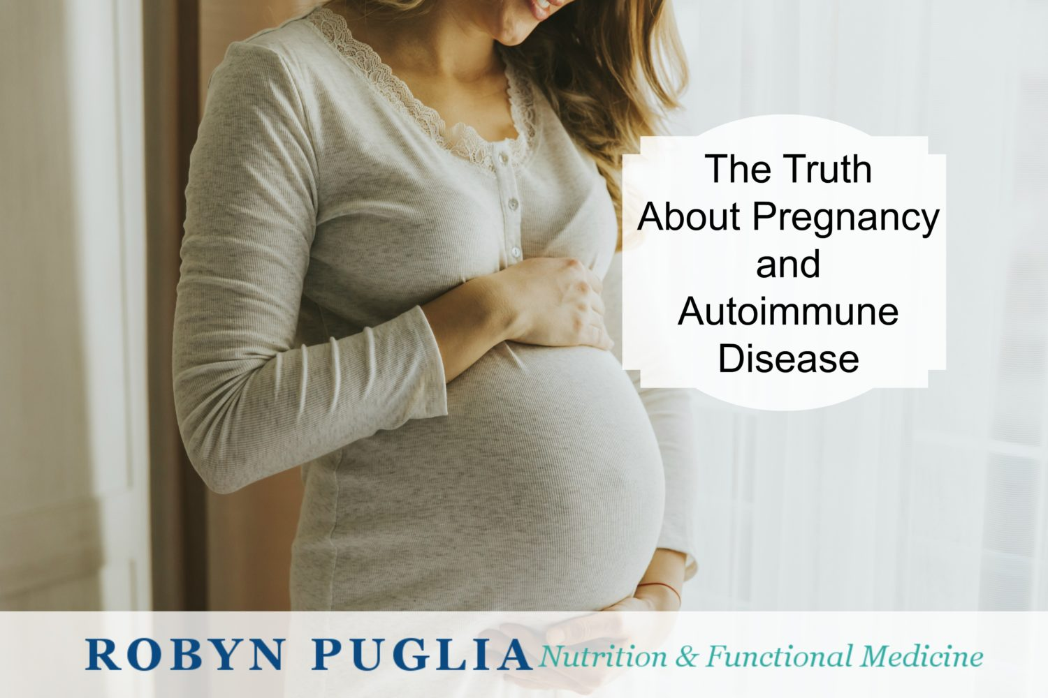 The Autoimmune Pregnancy