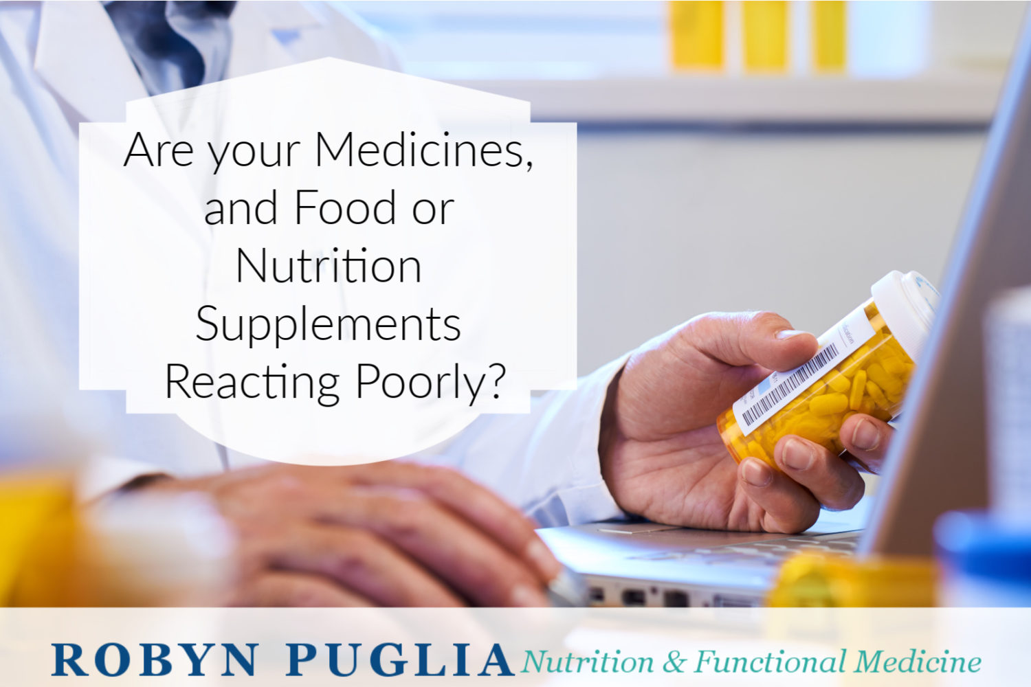 Is Your Medication Reacting Poorly with Your Food?