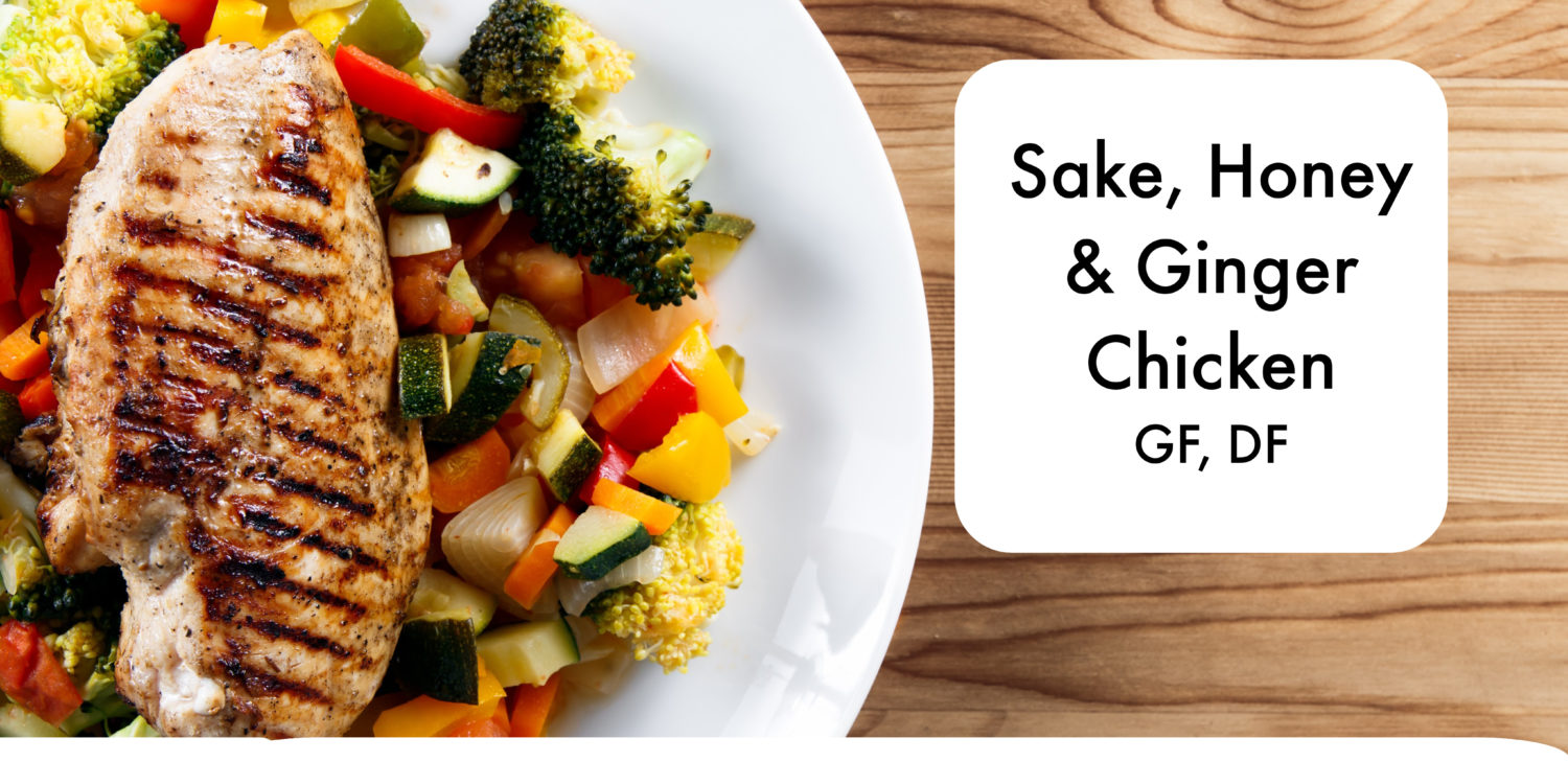 Sake, Honey and Ginger Chicken Breasts